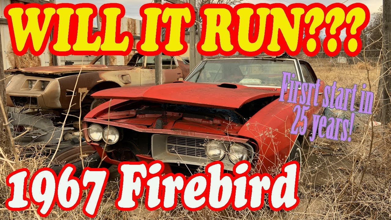 ABANDONED First Start in 25 Years 1967 Pontiac Firebird Will It Run Old Car Rescue Project